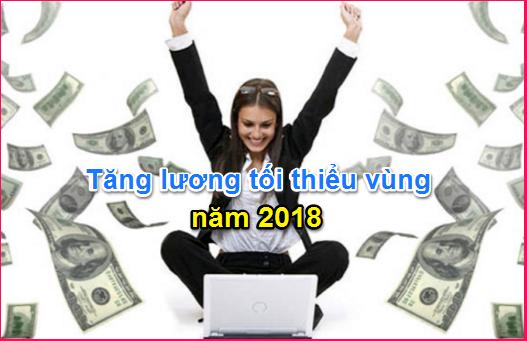 Tăng lương tối thiểu vùng 2018